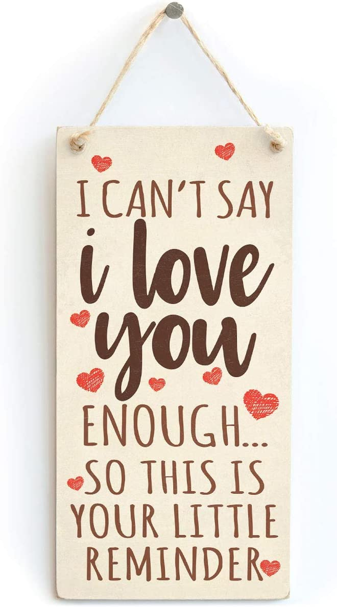 Meijiafei I Can't Say I Love You Enough So This is Your Little Reminder - Romantic Anniversary Valentines Day Sign 10
