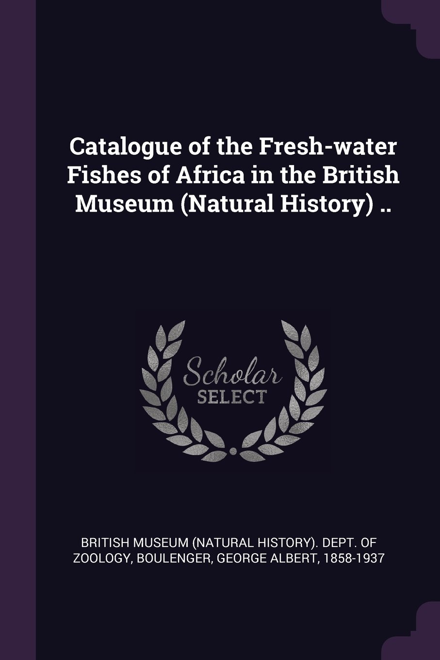 Download Catalogue of the Fresh-Water Fishes of Africa in the British Museum (Natural History) .. pdf
