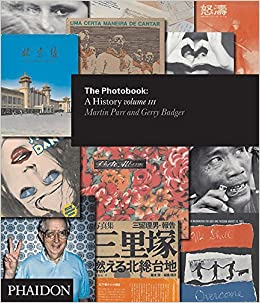 The Photobook: A History Volume III: Martin Parr, Gerry Badger
