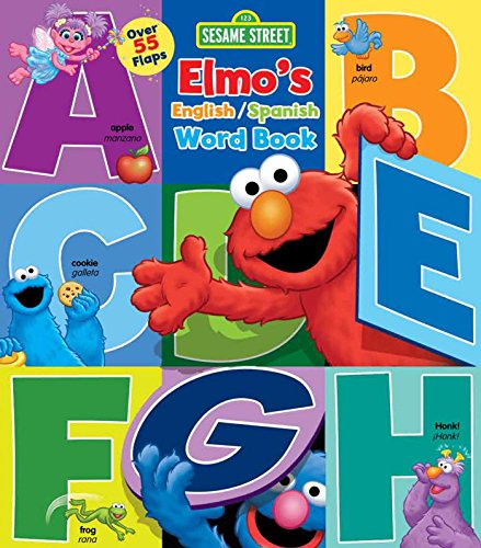 - Sesame Street: Elmo's Word Book: An English/Spanish Flap Book (Lift-the-Flap) (Spanish Edition)