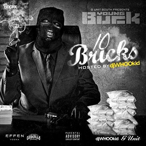 Young Buck - 10 Bricks - Zortam Music