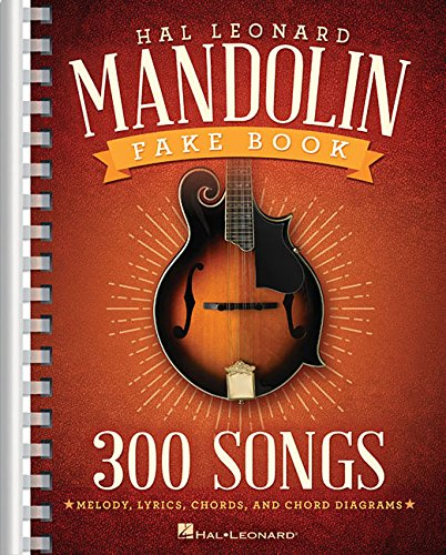 (The Hal Leonard Mandolin Fake Book: 300)