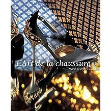 L'Art de la chaussure (French Edition)