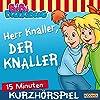 Herr Knaller, der Knaller! (Bibi erzählt - Kurzhörspiel)