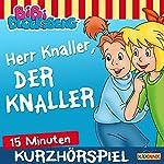 Herr Knaller, der Knaller (Bibi Blocksberg erzählt 2.3) | Klaus-Peter Weigand