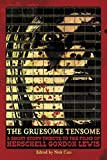 img - for The Gruesome Tensome: A Short Story Tribute to the Films of Herschell Gordon Lewis book / textbook / text book