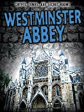 Westminster Abbey (Crypts, Tombs, and Secret Rooms)