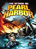 The Attack on Pearl Harbor (Disaster Stories)