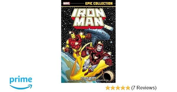 Amazon com: Iron Man Epic Collection: Stark Wars (9780785192909