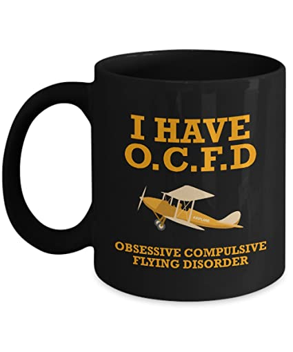 Candid Awe - Gifts For Pilots: I Have Obsessive Compulsive Flying Disorder