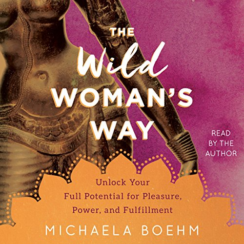 The Wild Woman's Way