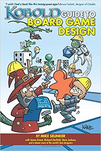 Kobold Guide to Board Game Design - Mike Selinker (editor)