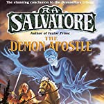 The Demon Apostle: Book III of the DemonWars Saga | R. A. Salvatore