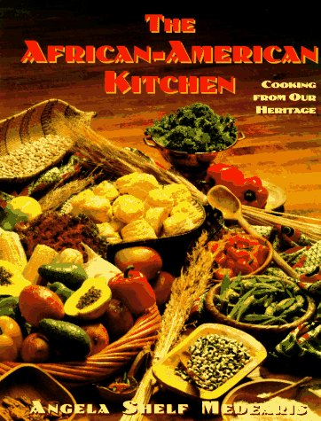 Search : The African-American Kitchen: Cooking from Our Heritage
