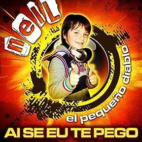Ai Se Eu Te Pego (English translation)