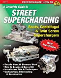 img - for A Complete Guide to Street Supercharging book / textbook / text book