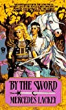 By the Sword, Mercedes Lackey, 0886774632