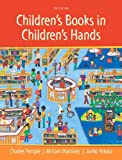 Children's Books in Children's Hands: A Brief Introduction to Their Literature, Pearson eText with Loose-Leaf Version -- Access Card Package (5th Edition)