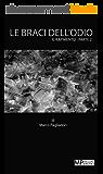 Le braci dell'odio: Il Rapimento - Parte 2 (erotico gay) (MP Racconti Erotici - Il Rapimento) (Italian Edition)