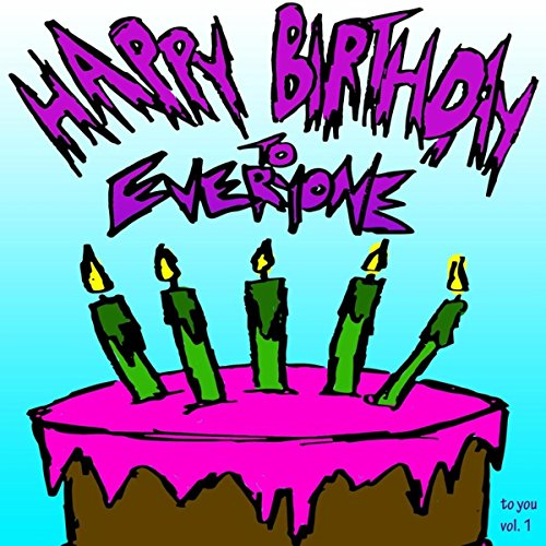Epic Happy Birthday Songs, Vol. 17 By Epic Happy Birthdays