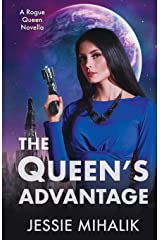 The Queen's Advantage (Rogue Queen) Paperback