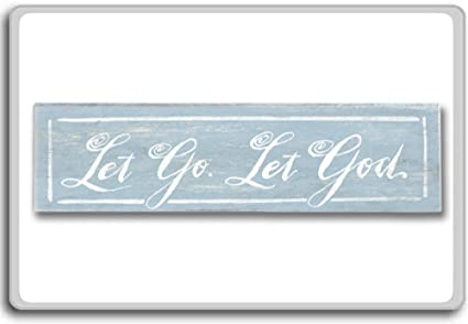 Amazoncom Let Go Let God Motivational Quotes Fridge Magnet