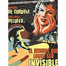 El Hombre Que Logró Ser Invisible