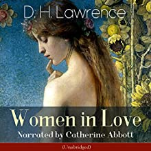 Women in Love Audiobook by D. H. Lawrence Narrated by Catherine Abbott
