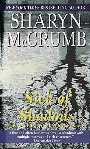 Sick of Shadows (Elizabeth MacPherson Book 1)