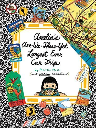 Amelia's Are-We-There-Yet Longest Ever Car Trip by Marissa Moss (2012-05-01) (Trip Ever Yet Car Longest)