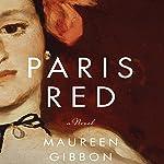Paris Red | Maureen Gibbon