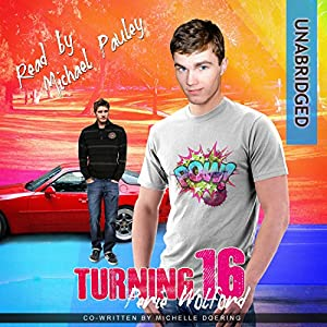Turning 16 Audiobook