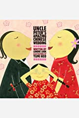Uncle Peter's Amazing Chinese Wedding Hardcover