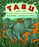 Tabu and the Dancing Elephants, Rene Deetlefs, 0525452265