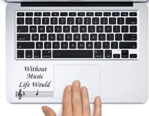 Without Music Life B Flat Sticker for laptops MacBooks Cars or Any Smooth Surfaces