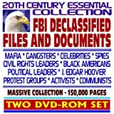 20th Century Essential Collection of FBI Declassified Files and Documents: Mafia, Celebrities, Spies, Civil Rights Leaders, J. Edgar Hoover, Protest Groups, Communists (Two DVD-ROM Set)