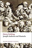 Joseph Andrews and Shamela (Oxford World's Classics) by Henry Fielding (2008-11-11)