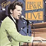 Jerry Lee Lewis Live Greatest Hits