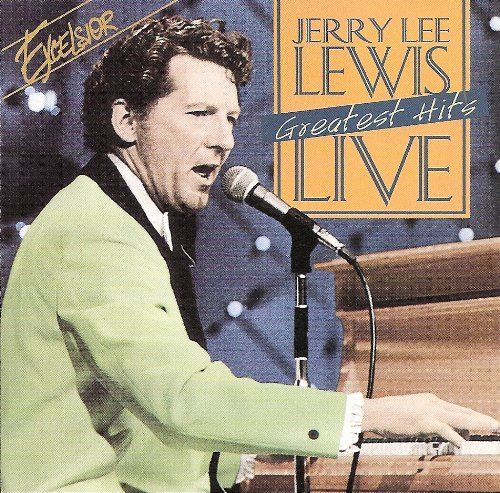 Jerry Lee Lewis Live Greatest Hits by
