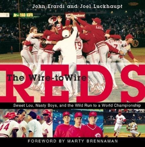 Download The Wire-to-Wire Reds: Sweet Lou, Nasty Boys, and the Wild Run to a World Championship ebook