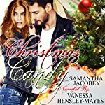 Christmas Candy   Samantha Jacobey