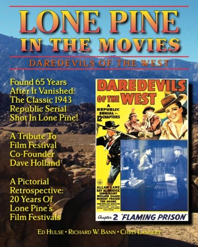 Lone Pine in the Movies: Daredevils of the West pdf