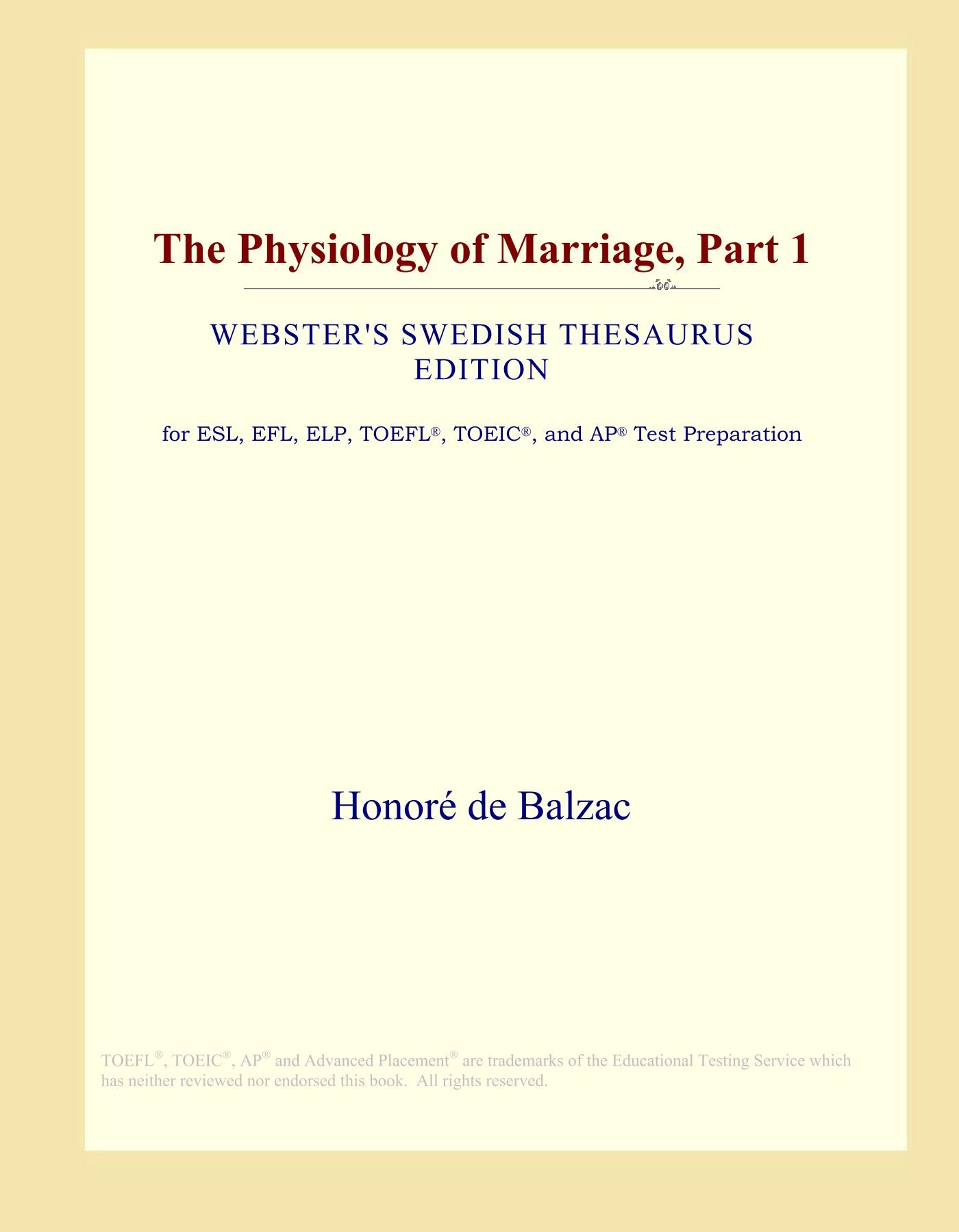 The Physiology of Marriage, Part 1 (Webster's Swedish Thesaurus Edition) pdf epub