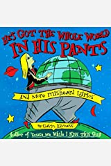He's Got the Whole World in His Pants Paperback