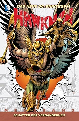 Hawkman: Bd. 2: Schatten der Vergangenheit