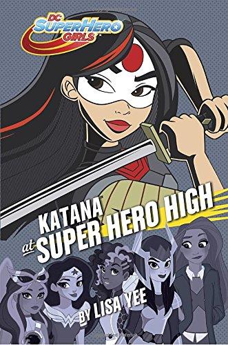 Katana at Super Hero High (DC Super Hero Girls) (Katana Dc)