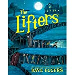 The Lifters | Dave Eggers