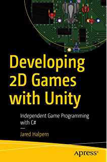 Hands-On Game Development without Coding: Create 2D and 3D