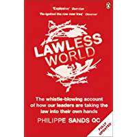 Lawless World: Making and Breaking Global Rules (English Edition)