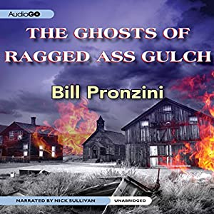 The Ghosts of Ragged-Ass Gulch Audiobook